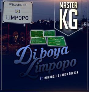 Master KG - Di Boya Limpopo (feat. Zanda Zakuza & Makhadzi)