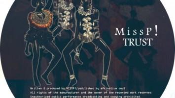 Miss P! - TRUST