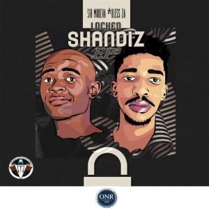Sir Modeva & Bless ZA - Locked Shandis, Vol. 3