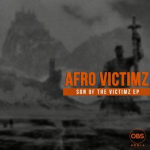 Afro Victimz - Son Of The Victimz EP
