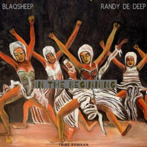 BlaQsheep & Randy De Deep - In the Beginning EP