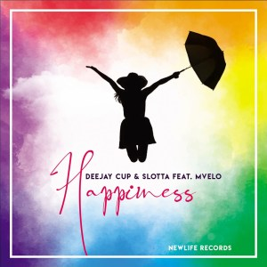 Deejay Cup & Slotta feat. Mvelo - Happiness (Extended Edit)