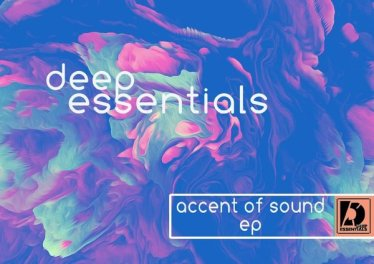 Deep Essentials - Accent Of Sound EP, New deep house music, deep house 2020, house music download, deep house sounds, deep house mp3 download, deep tech