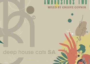 Groove Govnor - Ambrosious Two (Mix), south african deep house, latest south african house, new sa house music, funky house, new house music 2020, best house music 2020, durban house music, latest house music tracks, dance music, latest sa house music, new music releases