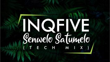 InQfive - Senwelo Satumelo (Tech Mix), new afro house music, afro house 2020, afrotech, house music download, afro tech mp3 download, sa music download, south african afro house songs