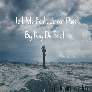 Kay De Soul - Tell Me (feat. Junior Paes)