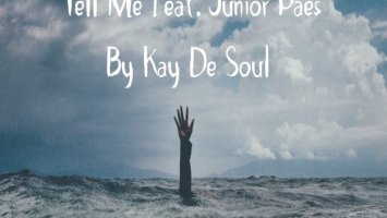Kay De Soul - Tell Me (feat. Junior Paes)