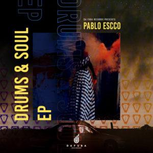 Pablo Escco & Rocksonic Da Fuba - Drums & Soul (Tribute To Da Capo)