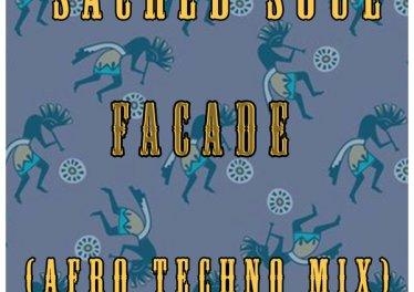 Sacred Soul - Facade (Afro Techno Mix)
