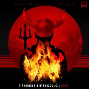 T-Phonique & HyperSOUL-X - Burn (Main Mix)