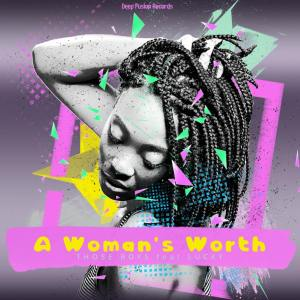 Those Boys feat. Lucky - A Woman's Worth EP