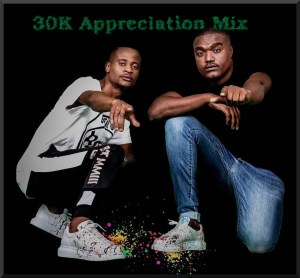 Afro Brotherz 30K Appreciation Mix 1 Afro Brotherz - 30K Appreciation Mix
