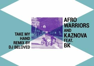 Afro Warriors & Kaznova - Take My Hand (feat. BK)