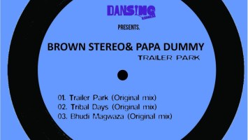 Brown Stereo & Papa Dummy - Trailer Park EP