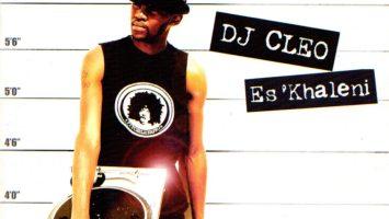 DJ Cleo - Es'khaleni (Album 2002)
