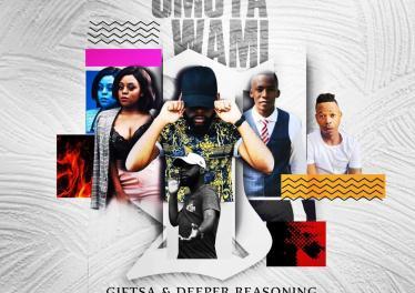 GIFTSA & Deeper Reasoning - uMoya Wami (feat. Lunga & Lonhle)