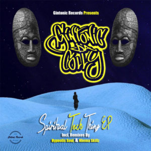 Gintonic Da Colly - Spiritual Tech Thing EP