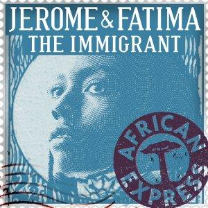 Jerome Sydenham, Fatima Njai - The Immigrant (Original Mix)