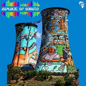 Stickman & Kekstar - Republic of Soweto