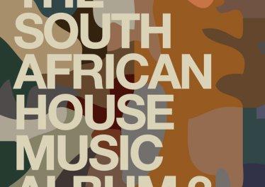 VA - The South African House Music Album 3, mzansi house music downloads, south african deep house, latest south african house, new sa house music, funky house, new house music 2020, best house music 2019, durban house music, latest house music tracks, dance music, latest sa house music, new music releases