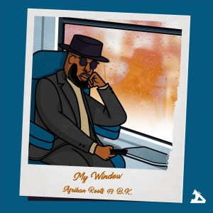 Afrikan Roots feat. B.K. - My Window
