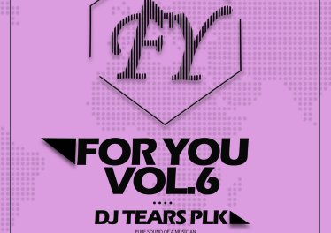 DJ Tears PLK - For You Vol​.​6