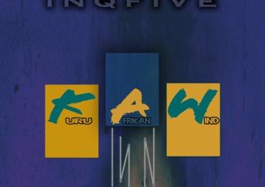 InQfive - Kuru African Wind (Original Mix)