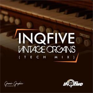 InQfive - Vintage Organs (Tech Mix)
