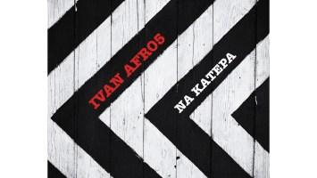 Ivan Afro5 - Na Katepa (Original Mix)