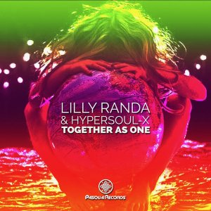Lilly Randa & HyperSOUL-X - Together As One (Original Mix)