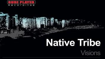 Native Tribe - Visions (Original Mix)