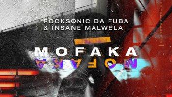 Rocksonic Da Fuba & Insane Malwela - Mofaka