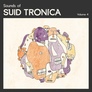 VA - Sounds of Suid Tronica Volume 4