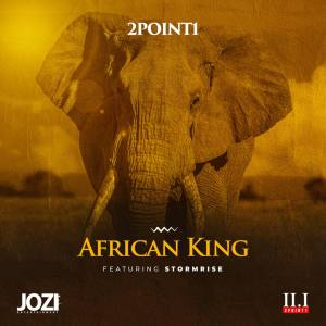 2Point1 - African King (feat. Stormrise)