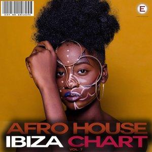 Afro House Ibiza Chart, Vol. 7