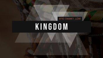 Afro Swanky & Lizwi - Kingdom