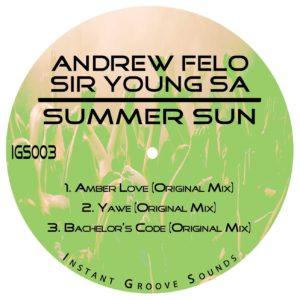 Andrew Felo & Sir Young SA - Summer Sun EP