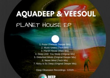 Aquadeep & Veesoul - Planet House EP