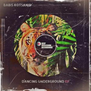 Babis Kotsanis - Dancing Underground EP