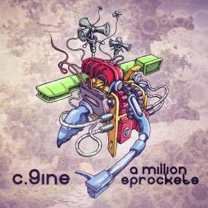 C.9ine - A Million Sprockets (Album 2013)