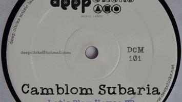 Camblom Subaria - Let's Play House EP