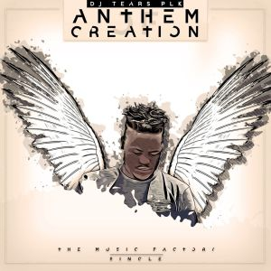 DJ Tears PLK - Anthem Of Creation (Original)