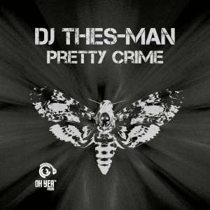 DJ Thes-Man - Pretty Crime EP