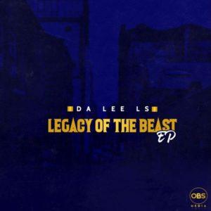 Da Lee LS - Legacy Of The Beast EP