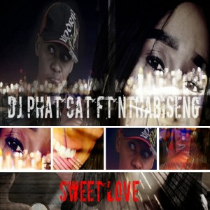 Dj Phat Cat - Sweet Love (feat. Nthabiseng)