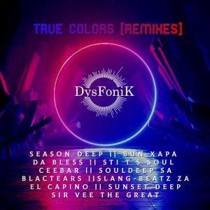 DysFoniK - True Colors (Remixes)