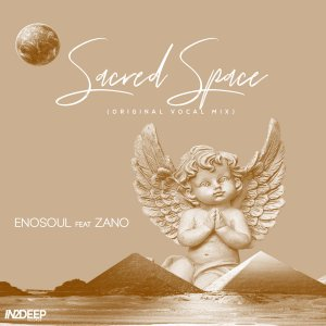 Enosoul feat. Zano - Sacred Space (Vocal Mix)