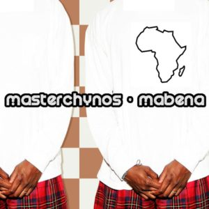 MasterChynos - Mabena EP