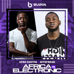 Afro Exotiq & Nitefreak - Africa Is Electronic