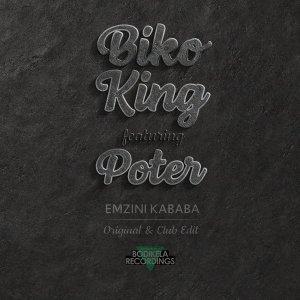 Biko King feat. Poter - Emzini Kababa (Club Mix)